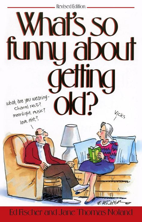 What's So Funny About Getting Old (eBook)