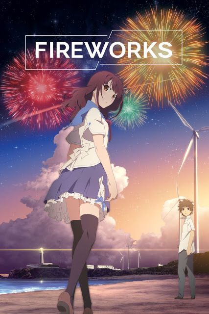 Anime Sinopsis Anime Fireworks Should We See It From Th Di 2020 Film Musim Panas Lari
