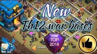 NEW 2018 top th12 war bases   Clash of clans th12 war bases