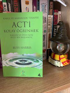 Kitap Asigi Kiz Russ Harris Act Yi Kolay Ogrenmek Kitap Psikoloji Terapi