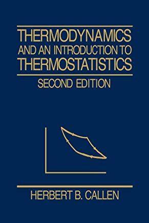 Thermodynamics Callen Books Thermodynamics Free Reading Intro