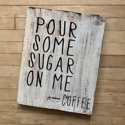 Pour Some Sugar On Me Sign | Coffee Sign | Kitchen Decor | Coffee Bar Decor