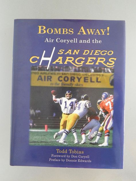 SIGNED INSCRIBED BOOK Bombs Away! Air Coryell San Diego Chargers ... 0f263e09011cb