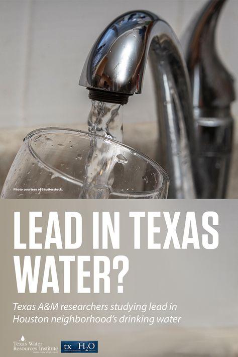 Lead in Texas water, txH2O magazine