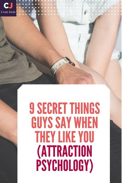 9 Secret Things Guys say when they like you (Attraction Psychology