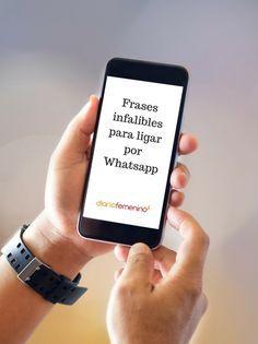 Frases Para Ligar Por Whatsapp Que Funcionan Comprobado Ligar Por Whatsapp Mensajes Para Conquistar Frases Para Ligar