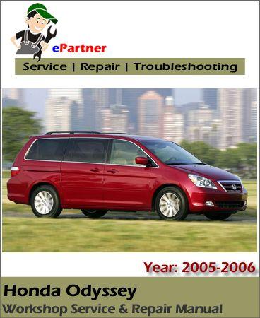 ODYSSEY SHOP MANUAL 2005-2006 HONDA SERVICE REPAIR BOOK