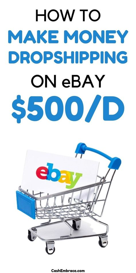 How To Make Money Dropshipping On eBay - Earn $500/Day