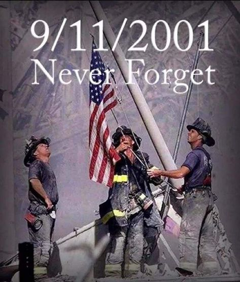 #NeverForget September 11, 2001