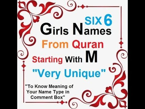 6 Girls Names From Quran Starting With M Quranic Baby Names From Quran Youtube Names Of Baby Girl Baby Names And Meanings Arabic Baby Boy Names