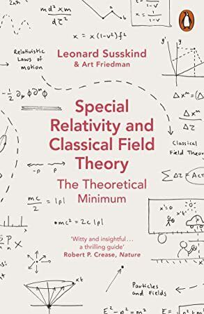 Download Special Relativity And Classical Field Theory Theoretical Minimum 3