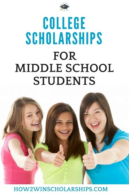 Scholarships for Middle School Students [2021 Edition]