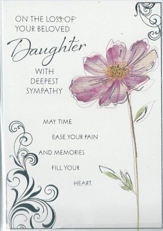 WITH HEARTFELT SYMPATHY ON THE LOSS OF YOUR DAUGHTER SYMPATHY GREETING CARD