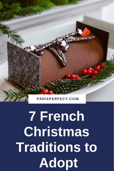 7 French Christmas Traditions to Adopt by Paris Perfect