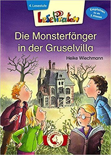 Lesepiraten – Die Monsterfänger in der Gruselvilla: Amazon.de: Heike Wiechmann: Bücher