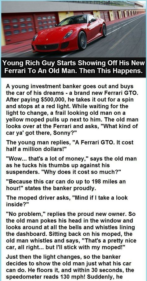 Young Rich Guy Starts Showing His Ferrari to an Old Man.
