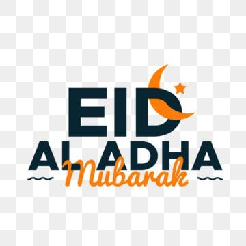 Eid Al Adha Mubarak Lettering Greeting With Moon Greeting Mubarak Muslim Png And Vector With Transparent Background For Free Download Lettering Eid Mubarak Greetings Editing Background