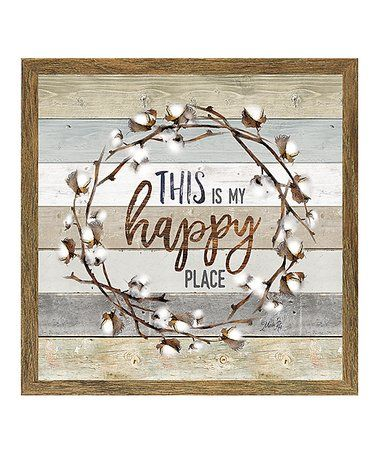Loving This This Is My Happy Place Wall Art On Zulily Zulilyfinds My Happy Place Happy Place Sign Happy Places