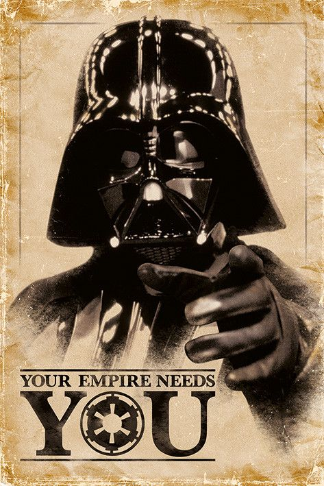 Star Wars Your Empire Needs You Plakat Plakat Imperium