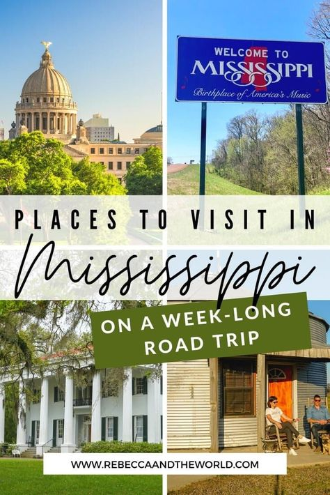 Best Places to Visit on a Mississippi Road Trip