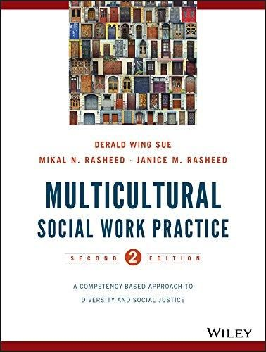 Multicultural Social Work Practice: A Competency-Based Approach to Diversity and Social Justice - Default