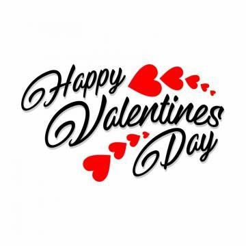 Happy Valentines Day Free Logo Design Template Png And Vector In 2020 Happy Valentines Day Clipart Valentines Day Wishes Happy Valentines Day Card