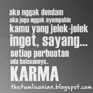 Gambar Kata Kata Mutiara Karma Kutipan Gambar Dp Bbm Kata Kata Karma Tentang Cinta Kata Bijak Soal Karma Url Co Id Karma Kata Kata Mutiara Kata Kata Indah