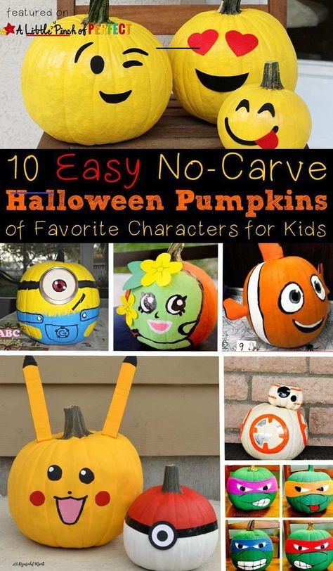 10 Halloween No Carve Pumpkin Ideas of Favorite Kids Characters - Try these 10 Easy No-Carve Pumpkin Ideas this Halloween to help kids make the pumpkins they have been dreaming about. Their favorite characters come to life as adorable pumpkins. Plus, the finished product will last longer and doesn't require sharp knives! #emoji #pumpkin #fall #kidsactivities #halloween #craftsforkids<br> Inspired by my son and daughter's current interests I gathered 10 Halloween pumpkin decorating ideas of their