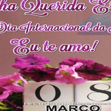 Minha Querida Esposa Feliz Dia Internacional Da Mulher Eu Te Amo