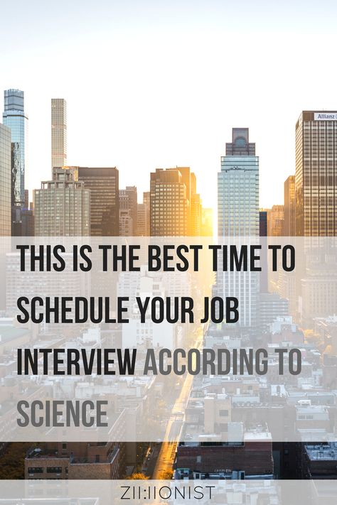 This is the best time to schedule your job interview according to