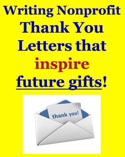Learn how to write Donor Thank You Letters that INSPIRE Future - non profit thank you letter sample