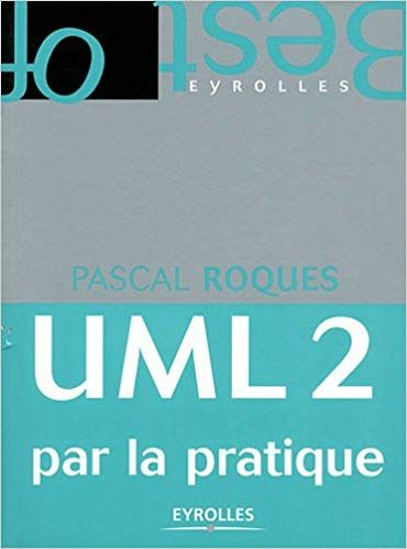 UML2 PAR PRATIQUE TÉLÉCHARGER LA