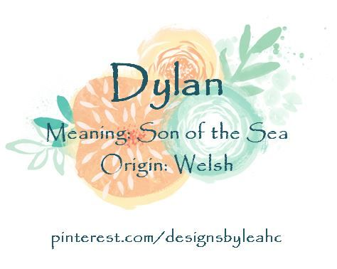 Baby Boy Name Dylan Meaning Son Of The Sea Origin Welsh