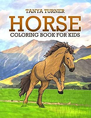 Amazon Com Horse Coloring Book Horse Coloring Pages For Kids Horse Coloring Book For Kids Ages 4 8 Coloring Books Horse Coloring Books Horse Coloring Pages