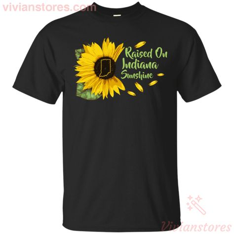 Raised On Indiana Sunshine Sunflower Vintage T-Shirt KA12 This shirt with sunflower with Us state, Indiana state, for anyone who loves Indiana, born in Indiana or travel in Indiana. Gift for mom, dad, sister, brother, son or anyone who loves sunflower and proud US both. This product is made on demand Print And Ship From The USA