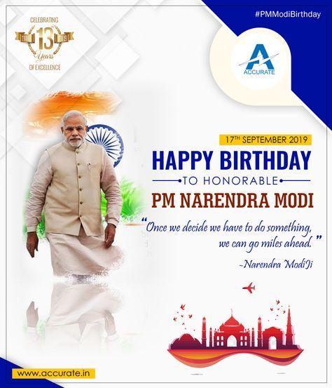 Happy Birthday to Honorable PM Narendra Modi. #Accurate #PMModiBirthday #PrimeMinister #Modiji