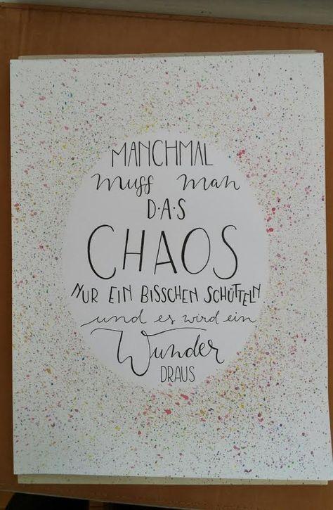 Letter Lovers letter.your.mind: Handlettering mit Anleitung: Manchmal muss man das Chaos nur ein bisschen schütteln und es wird ein Wunder draus