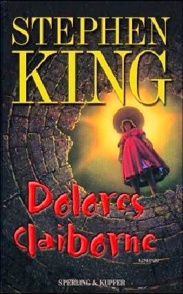 King Stephen Dolores Claiborne 1992 Stephen King Books Stephen King Dolores Claiborne