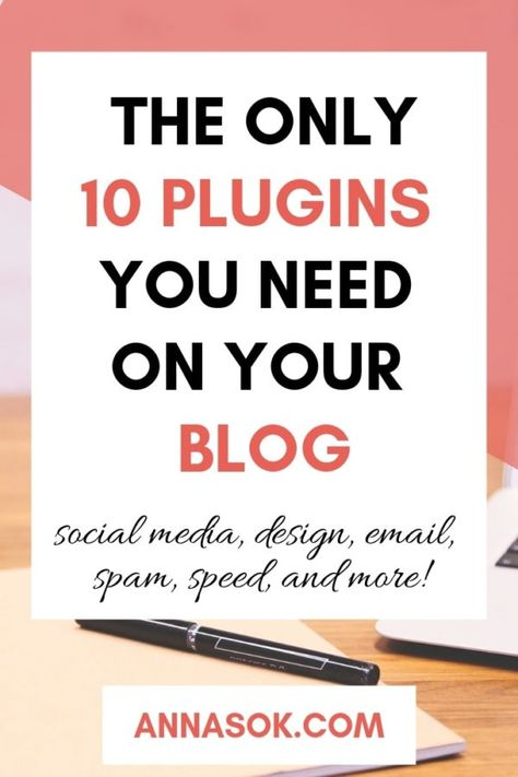The Only 10 Plugins You Need on Your Blog