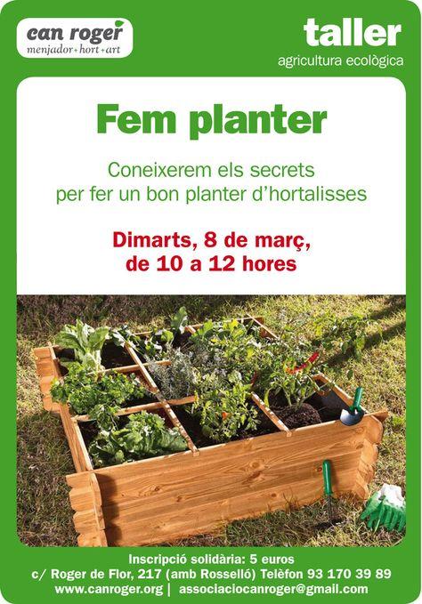 Aprendre A Fer Planter Per A Crear Un Hort Urbà Al Teu Pati La Teva Terrassa O El Teu Balcó T Hi Esperem Agricultura Ecológica Agricultura
