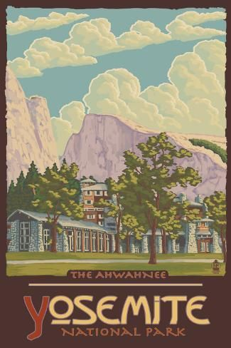 Wall Mural Ahwahnee Lodge Yosemite National Park California By Lantern Press 72x48in National Park Posters Travel Tourism Travel Posters