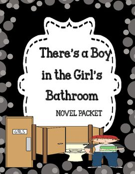 There S A Boy In The Girls Bathroom Comprehension Vocabulary Novel Study Activities Novel Studies Novel Activities