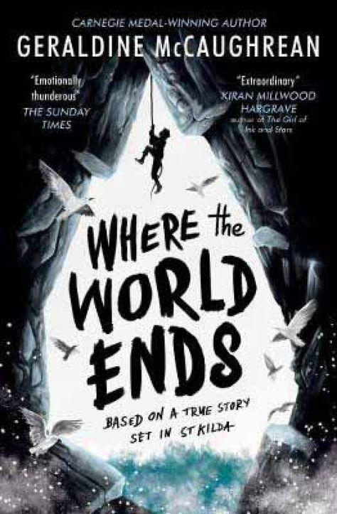 Where the World Ends by Geraldine McCaughrean | Waterstones