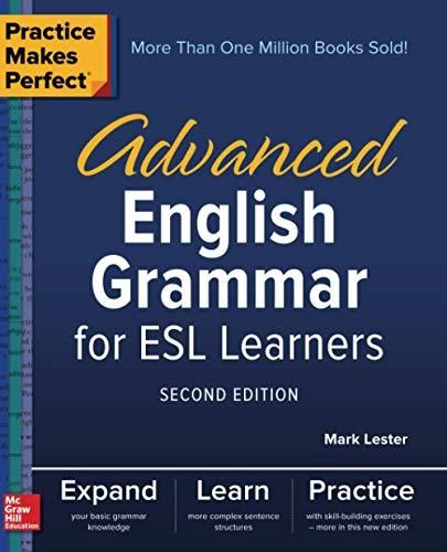 Practice Makes Perfect: Advanced English Grammar for ESL Learners, Second Edition - Default