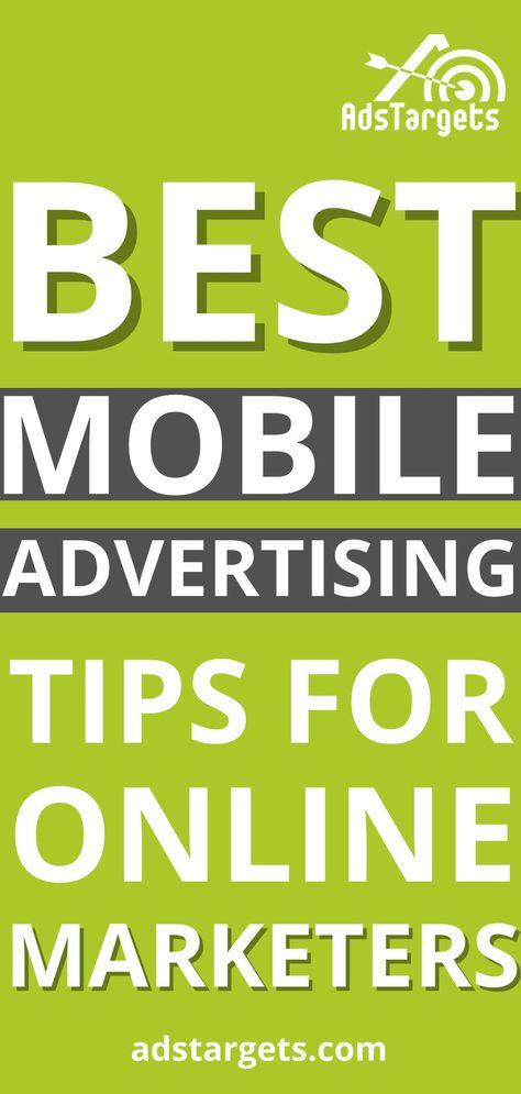 Best Mobile Advertising Tips for Online Marketers | AdsTargets