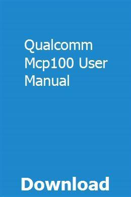 Qualcomm Mcp100 User Manual Teacher Manual Chilton Manual Repair Manuals
