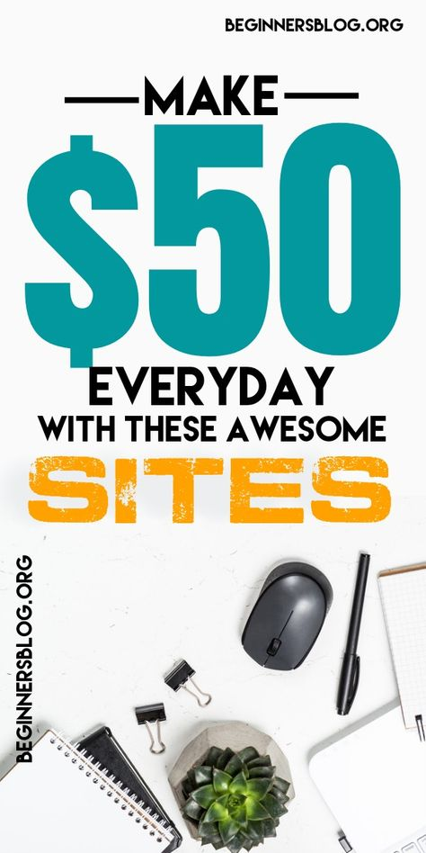 Make $50 Everyday With These Awesome Sites