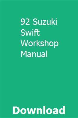 92 Suzuki Swift Workshop Manual Suzuki Swift Workshop Suzuki