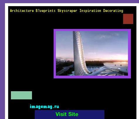 Architecture Blueprints Skyscraper Inspiration Decorating 081045