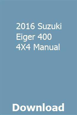 2016 Suzuki Eiger 400 4x4 Manual Suzuki Manual Hydraulic Systems